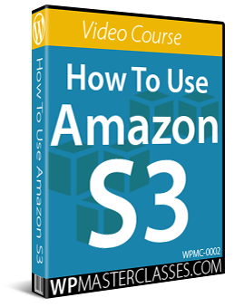 How To Use Amazon S3 - Video Course