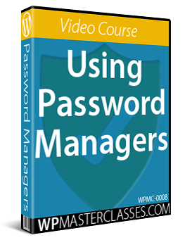 Using Password Management Tools - WPMasterclasses.com