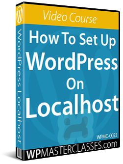 How To Set Up WordPress On Localhost