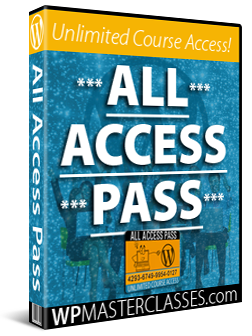 WPMasterclasses.com - All Access Pass Membership