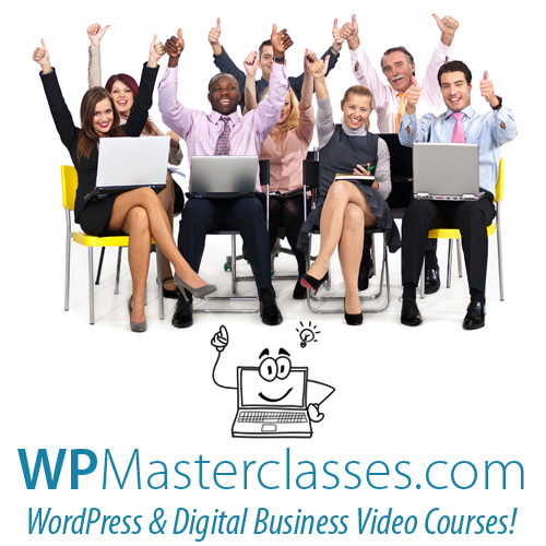 WPMasterclasses.com provides quality video courses on WordPress and digital business.
